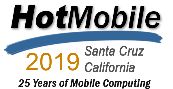 HotMobile 2019 (20th International Workshop on Mobile Computing Systems and Applications)
